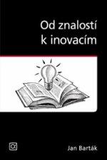 Od znalostí k inovacím