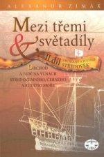 Mezi třemi světadíly II.díl Vrcholný a pozdní Středověk