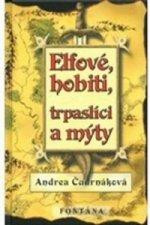 Elfové, hobiti, trpaslíci a mýty