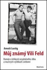 Můj známý Vili Feld