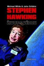 Stephen Hawking Život s vědou