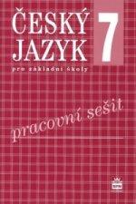 Český jazyk 7 pro základní školy Pracovní sešit