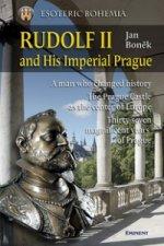 Rudolf II. and His Imperial Prague