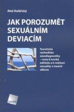 Jak porozumět sexuálním deviacím?