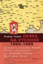 Okres na východě 1960 - 1989