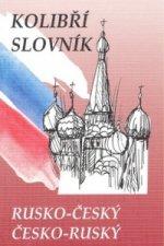 Kolibří slovník rusko-český česko-ruský