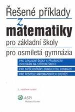 Řešené příklady z matematiky pro základní školy, pro osmiletá gymnázia