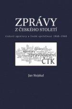Zprávy z českého století