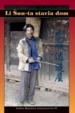 Li Šun-ta stavia dom