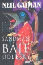 Sandman Báje a odlesky II