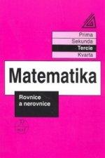 Matematika Rovnice a nerovnice