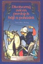 Divotvorný svícen perských bájí a pohádek