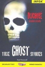True Ghost Stories/Duchové