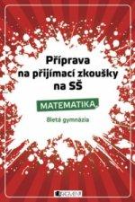Příprava na přijímací zkoušky na SŠ Matematika