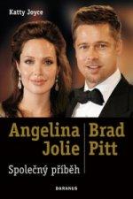 Angelina Jolie & Brad Pitt Společný příběh