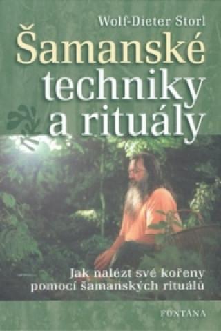 Šamanské techniky a rituály