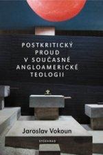 Postkritický proud v současné angloamerické teologii