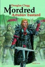 Mordred Artušův bastard