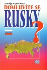 Domluvíte se rusky?