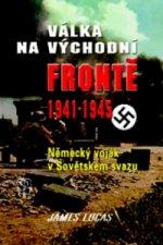 Válka na východní frontě 1941 - 1945