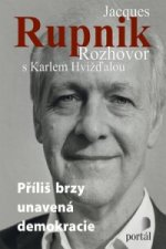 Jacques Rupnik Rozhovor s Karlem Hvížďalou