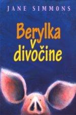 Berylka v divočine