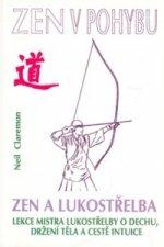 Zen v pohybu  Zen a lukostřelba