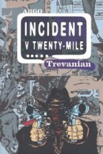 Incident v Twenty-Mile
