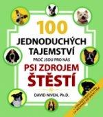 100 jednoduchých tajemství, proč jsou pro nás psi zdrojem štěstí