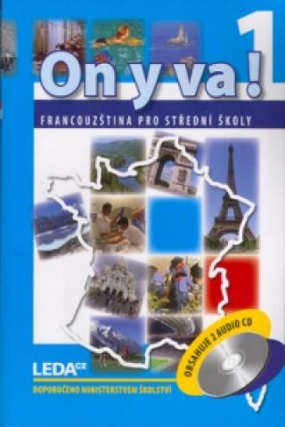 ON Y VA! 1. Sada učebnice + 2CD