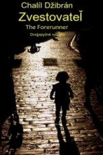 Zvestovateľ The Forerunner