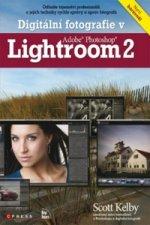 Digitální fotografie v Adobe Photoshop Lightroom 2