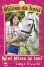 Blázen do koní 1 Úplný blázen do koní
