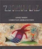 Zbornaplaz aneb Adolf Born a Christian Morgenstern