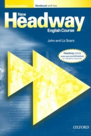New Headway: Pre-Intermediate: Workbook (with Key)