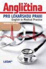 Angličtina pro lékařskou praxi English in Medical Practice