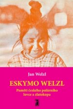 Eskymo Welzl + CD/DVD