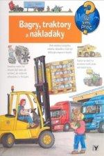 Bagry, traktory a náklaďáky