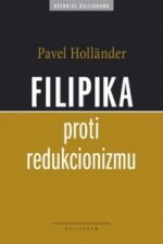 Filipika proti redukcionizmu
