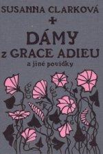 Dámy z Grace Adieu