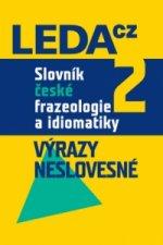 Slovník české frazeologie a idiomatiky 2