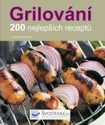 Grilování 200 nejlepších receptů