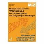 Deutsch-tschechisches Wörterbuch der Phraseologismen A-L, M-Z
