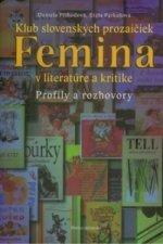 Klub slovenských prozaičiek Femina v literatúre a kritike