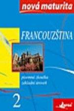 Francouzština Nová maturita 2
