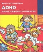 ADHD Porucha pozornosti s hyperaktivitou