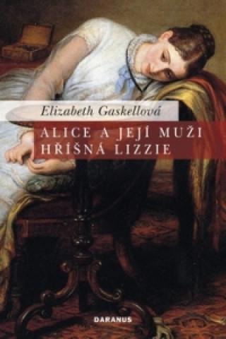 Alice a její muži Hříšná Lizzie