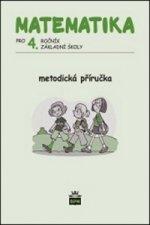 Matematika pro 4. ročník ZŠ Metodická příručka