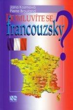 Domluvíte se francouzsky?