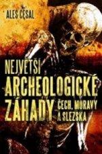 Největší archeologické záhady Čech, Moravy a Slezska